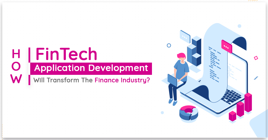 How Fintech Applications are Expected to Transform the Financial Sector