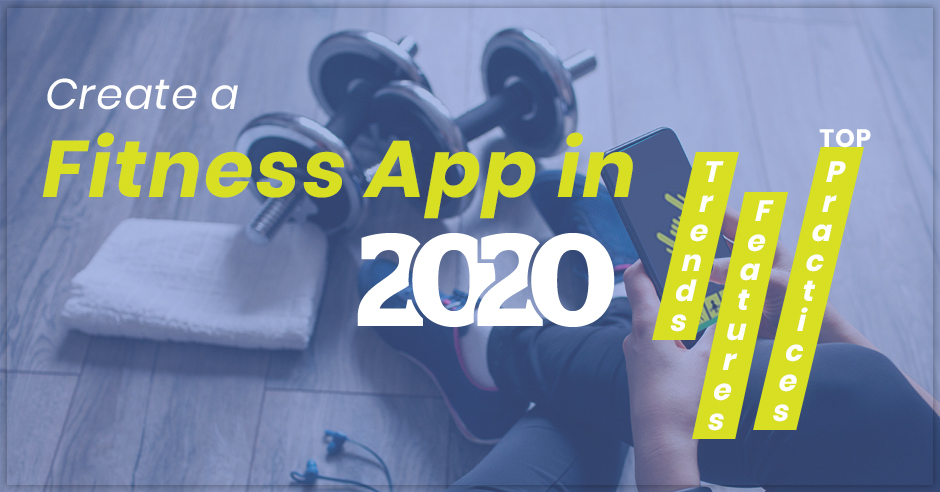 Create a Fitness App in 2020