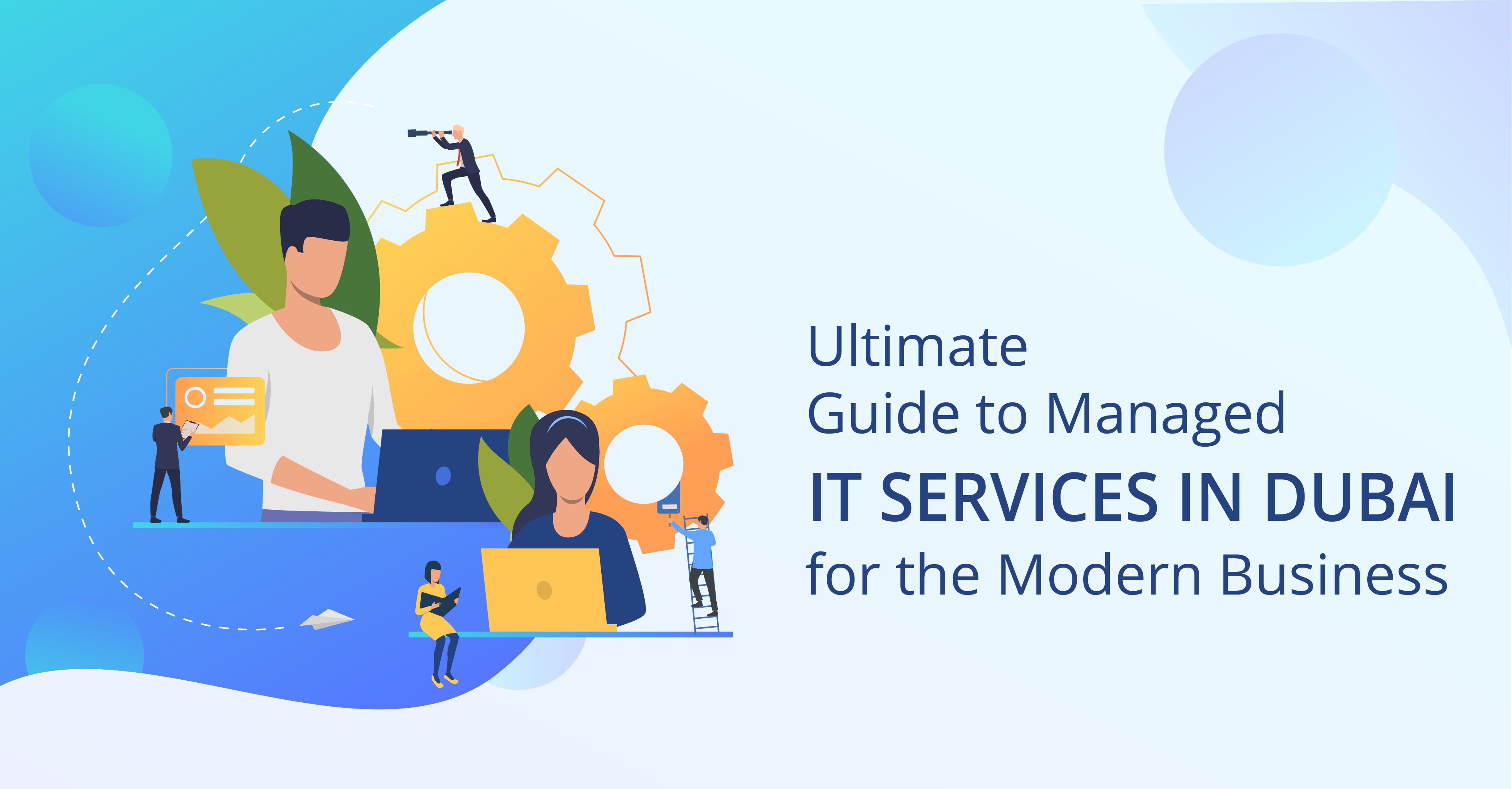 ultimate-guide-to-managed-it-services-in-dubai-for-the-modern-business