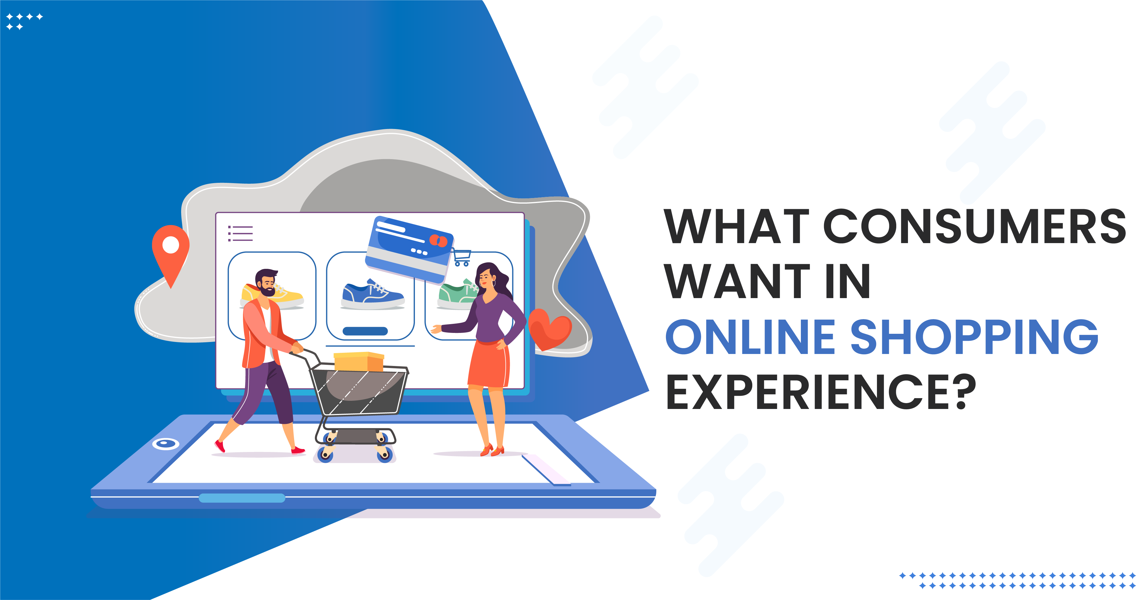 what-consumers-want-in-online-shopping-experience