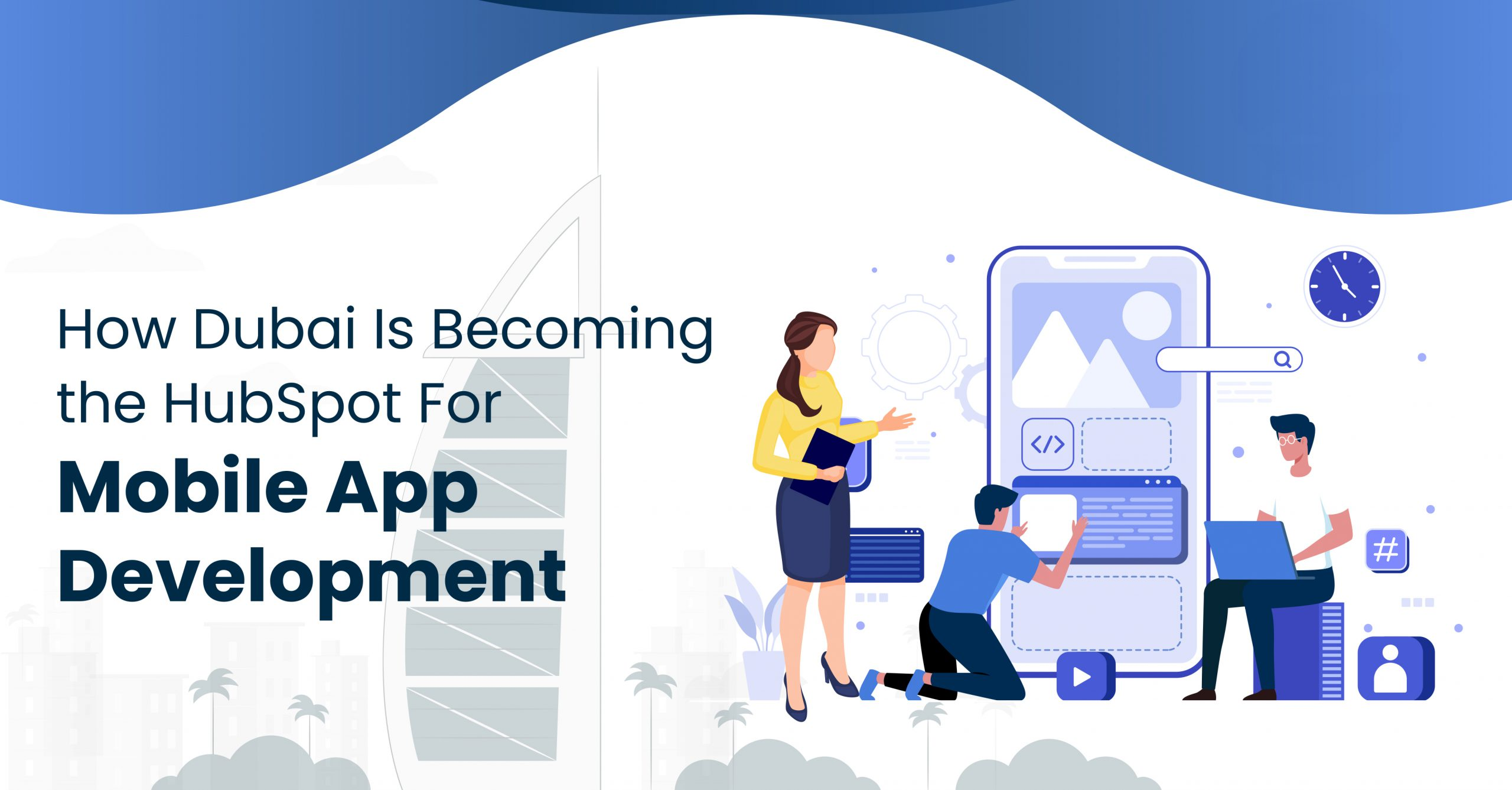 how-dubai-is-becoming-the-hubspot-for-mobile-app-development