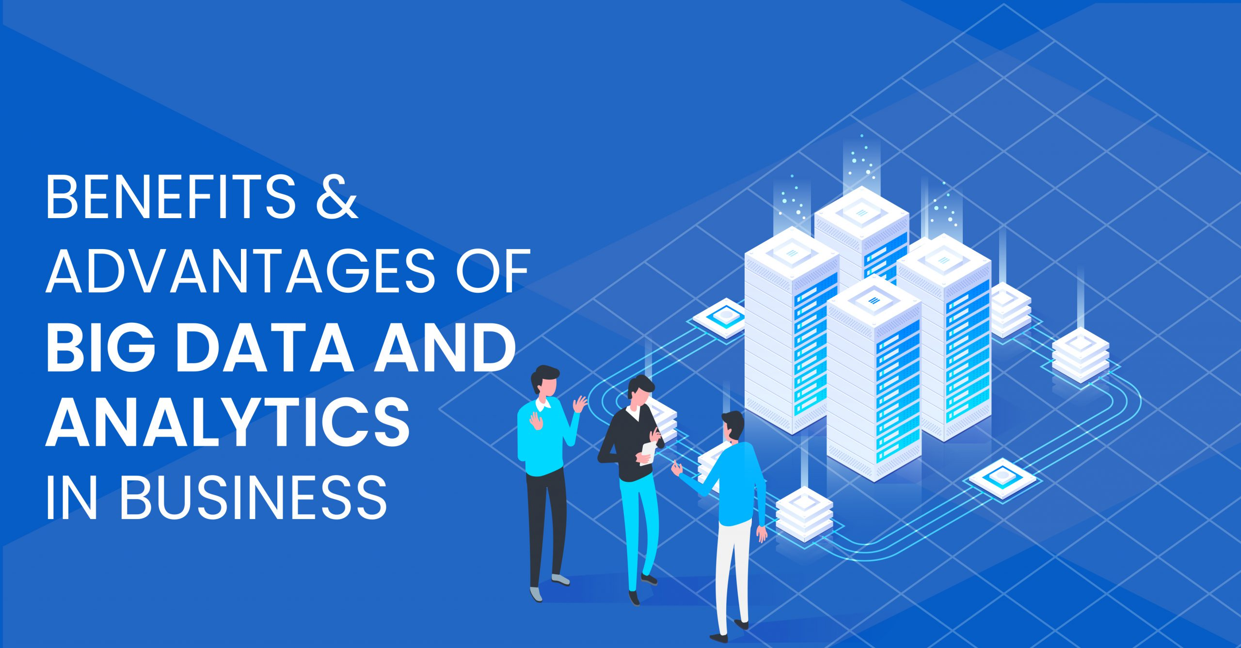 benefits-and-advantages-of-big-data-analytics-in-business